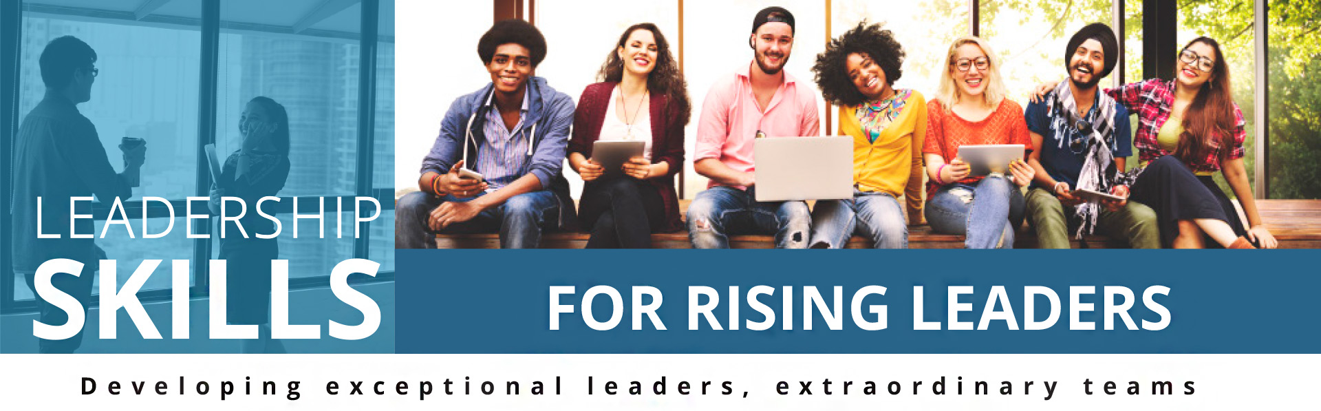 Leadership Skills for Rising Leaders